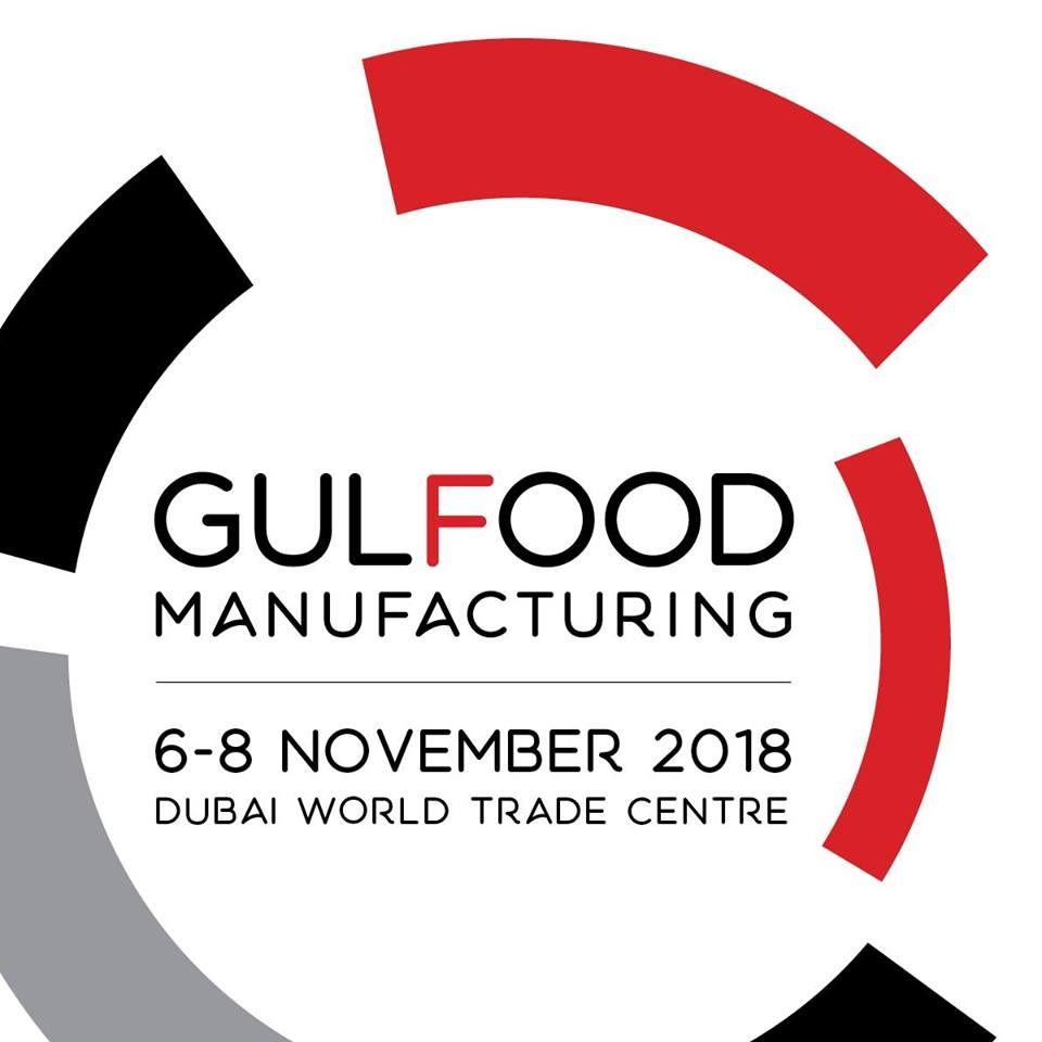 GULFOOD  MANUFACTURING 6-8 NOVEMBER 2018  Dubai World Trade Centre