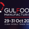 Dubai Gulfood Manufacturing 2019, 29-31st, Oct.