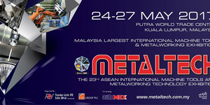 MetalTECH 2018 Malaysia Exhibition Information