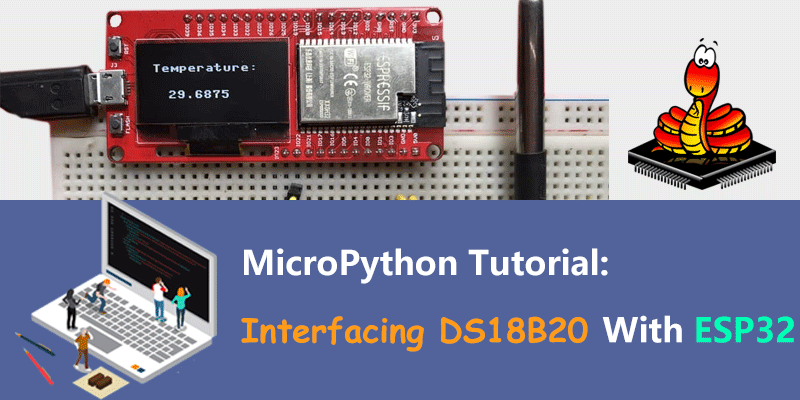 MicroPython-ESP32-Tutorial-Interfacing-DS18B20