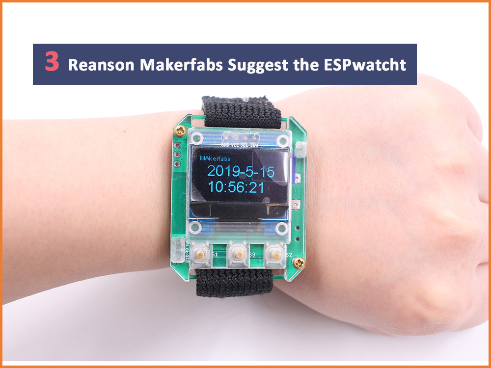 3 Reasons: Why We Suggest Electronics Learners the ESPwatch?