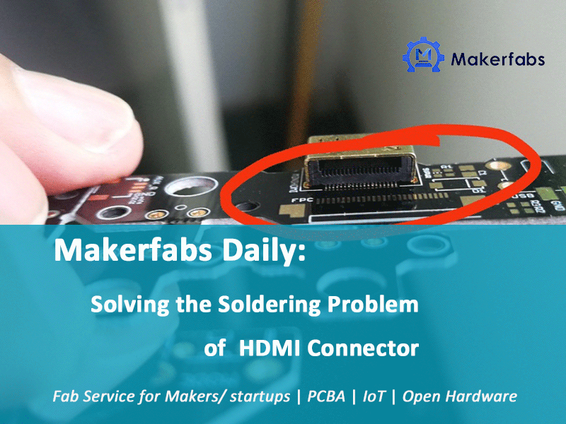 Makerfabs Daily: Solving the Soldering Problem