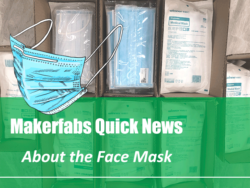 Makerfabs Quick News: About the Face Mask