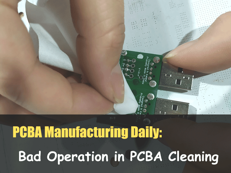 Bad Operation in PCBA Cleaning