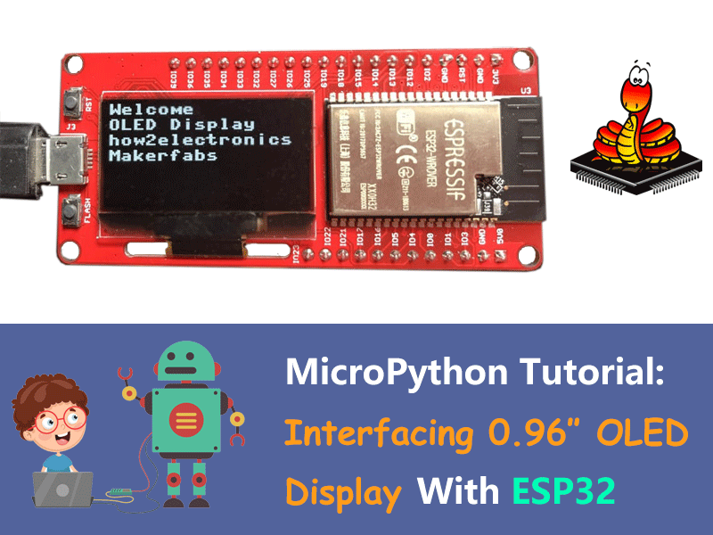 MicroPython ESP32 Tutorial - Interfacing 0.96 Inch OLED Display