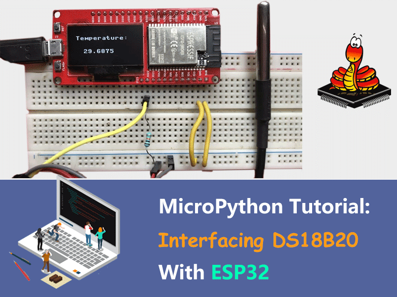 MicroPython ESP32 Tutorial - Interfacing DS18B20