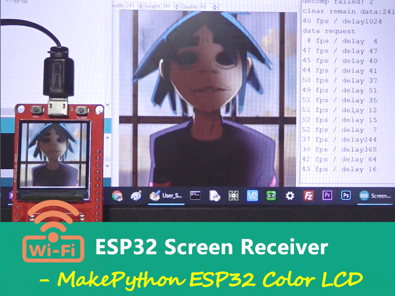 ESP32 WiFi Screen Receiver - MakePython ESP32
