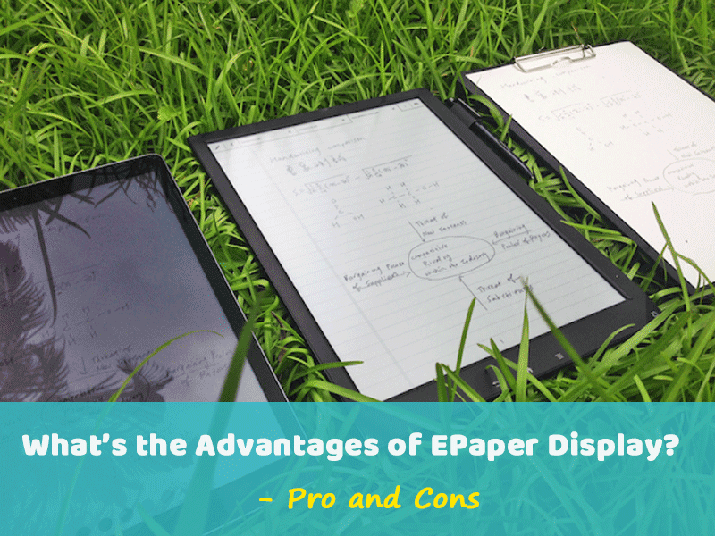 What're the Advantages of EPaper Display?