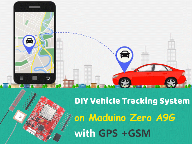 DIY GPS GSM Vehicle Tracking System on Maduino