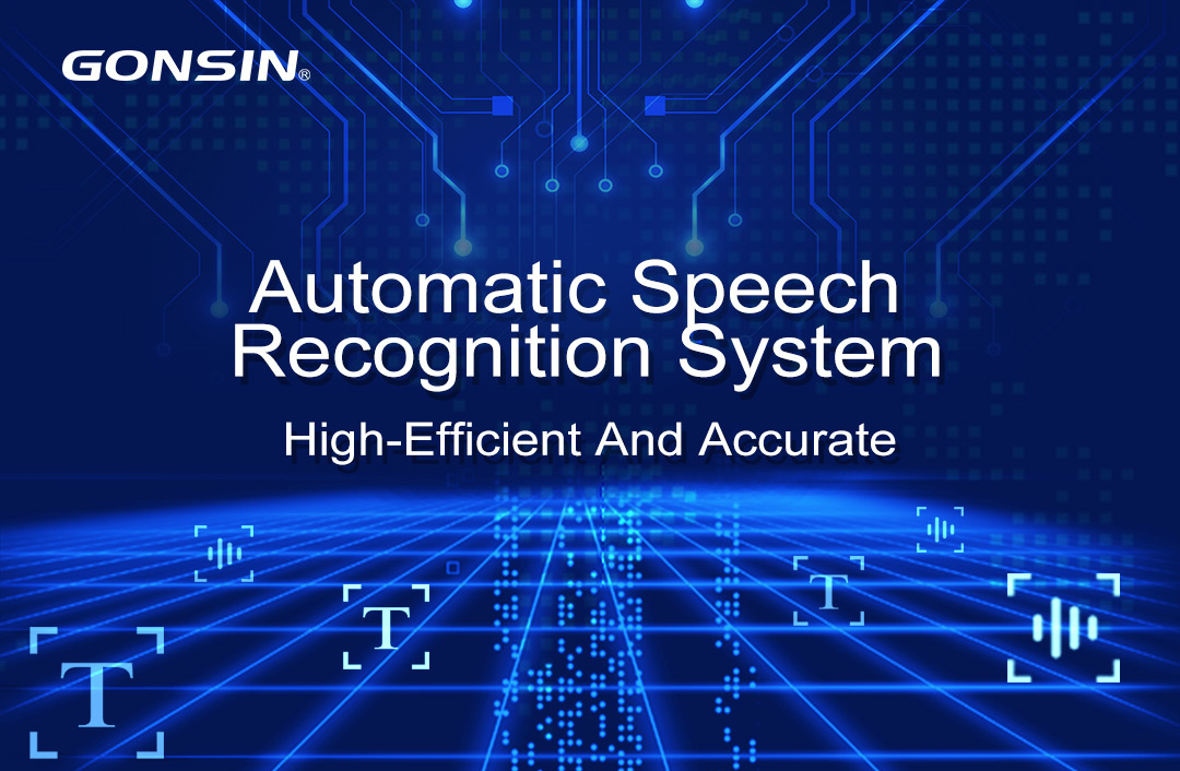 New | Gonsin Automatic Speech Recognition System